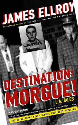 Destination by James Ellroy