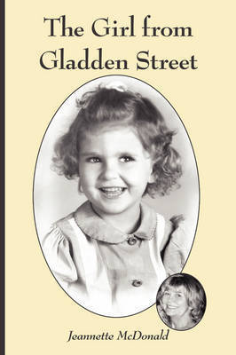 The Girl from Gladden Street by Jeannette McDonald