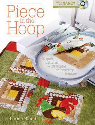 Piece in the Hoop by Larisa Bland