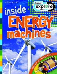 Discovery Inside Energy Machines by Steve Parker