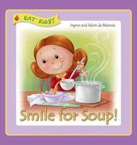 Smile for Soup by Agnes De Bezenac image