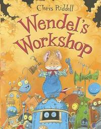 Wendel's Workshop by Chris Riddell image