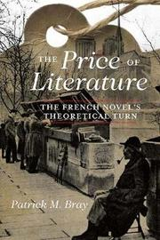 The Price of Literature by Patrick M. Bray