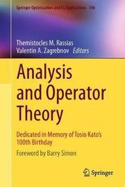 Analysis and Operator Theory