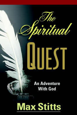 The Spiritual Quest by Max, L Stitts image