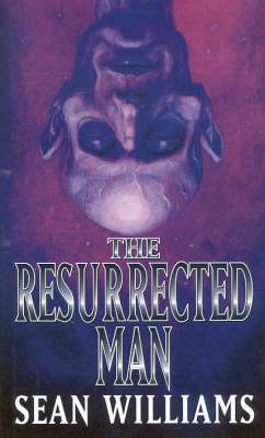 The Resurrected Man by Sean Williams image