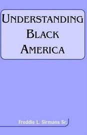 Understanding Black America by Freddie L Sirmans image