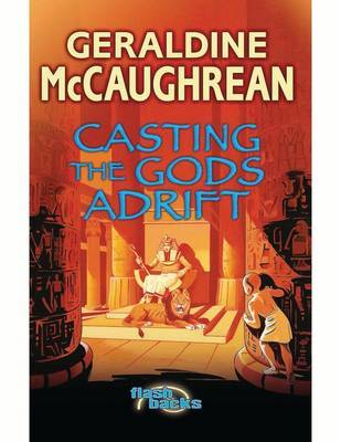 Casting the Gods Adrift by Geraldine McCaughrean image