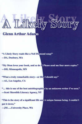 A Likely Story by Glenn Arthur Adams