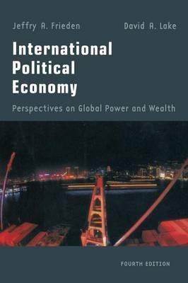 International Political Economy by Jeffry A Frieden