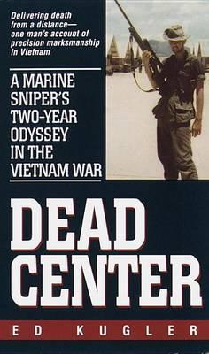 Dead Center by Ed Kugler image
