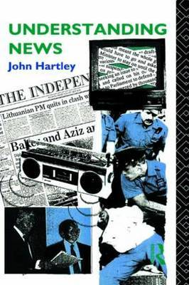 Understanding News by John Hartley image