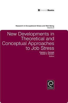 New Developments in Theoretical and Conceptual Approaches to Job Stress image