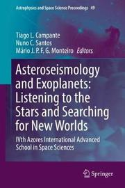 Asteroseismology and Exoplanets: Listening to the Stars and Searching for New Worlds image