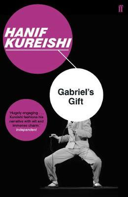 Gabriel's Gift by Hanif Kureishi image