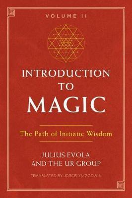 Introduction to Magic, Volume II by Julius Evola
