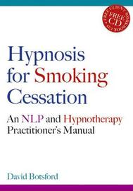 Hypnosis for Smoking Cessation by David Botsford image