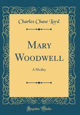 Mary Woodwell by Charles Chase Lord