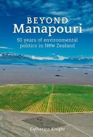 Beyond Manapouri by Catherine Knight