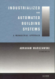 Industrialized and Automated Building Systems by Abraham Warszawski image