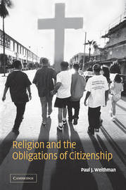 Religion and the Obligations of Citizenship by Paul Weithman image