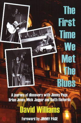 First Time We Met the Blues by David Williams image