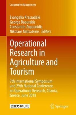 Operational Research in Agriculture and Tourism