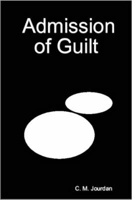 Admission of Guilt by C., M. Jourdan image