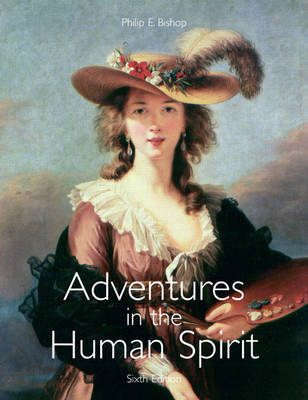 Adventures in the Human Spirit by Philip E. Bishop image