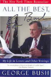 All the Best: George Bush by George Bush image