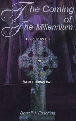 The Coming of the Millennium by Darrell J. Fasching image