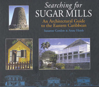 Searching for Sugar Mills by Suzanne Gordon image