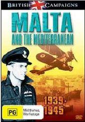 British Campaigns - Malta And The Mediterranean: 1939-1945 on DVD