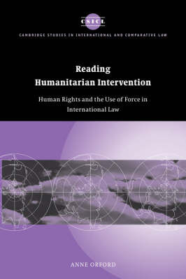 Reading Humanitarian Intervention by Anne Orford