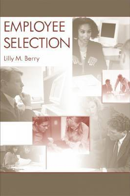 Employee Selection by Lilly M. Berry