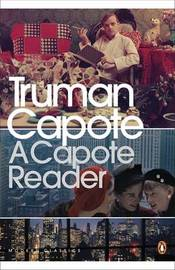 A Capote Reader by Truman Capote