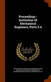 Proceedings - Institution of Mechanical Engineers, Parts 3-4 image