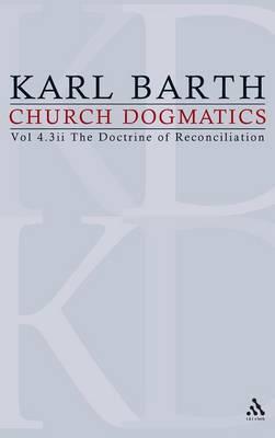 Church Dogmatics: v.4 by Karl Barth
