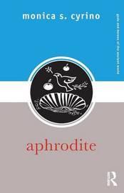 Aphrodite by Monica S. Cyrino image