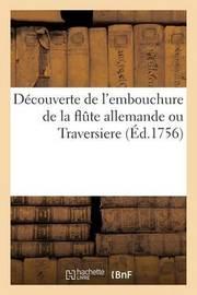 Decouverte de L'Embouchure de La Flute Allemande Ou Traversiere by Leclerc