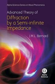 Advanced Theory of the Diffraction by a Semi-infinite Impedance Cone by J. M. L. Bernard