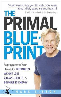 The primal blueprint mark sisson book in stock buy now at the primal blueprint by mark sisson image malvernweather Choice Image