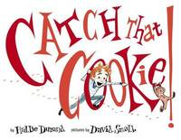 Catch that Cookie by Durand Hallie