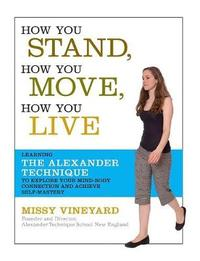 How You Stand, How You Move, How You Live by Missy Vineyard image