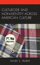 Culturcide and Non-Identity across American Culture by Daniel S. Traber image