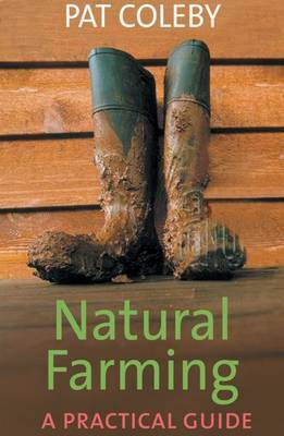 Natural Farming: A Practical Guide by Pat Coleby image