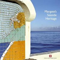 Margate's Seaside Heritage by Nigel Barker