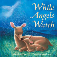 While Angels Watch by Marni McGee image