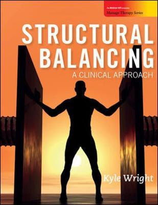 Structural Balancing: A Clinical Approach by Kyle Wright