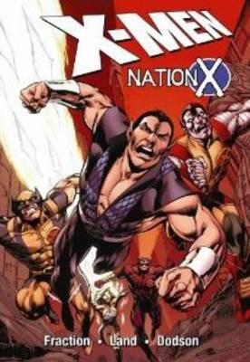 X-Men: v. 1: Nation X by Matt Fraction